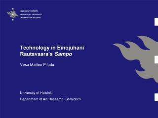 Technology in Einojuhani Rautavaara's  Sampo