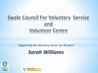 Swale Council For Voluntary  Service  and  Volunteer Centre