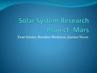 Solar System Research Project- Mars