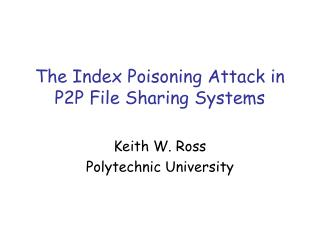The Index Poisoning Attack in   P2P File Sharing Systems