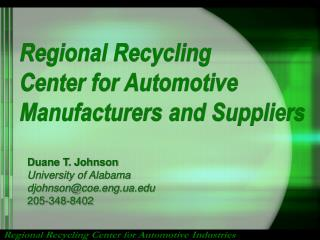 Regional Recycling Center for Automotive Manufacturers and Suppliers
