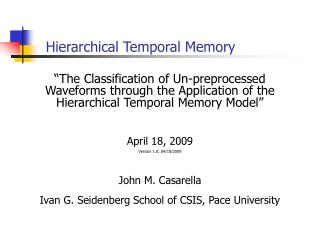 Hierarchical Temporal Memory