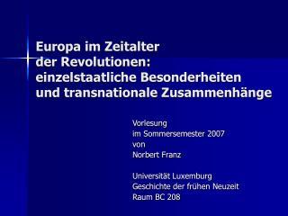 Vorlesung  im Sommersemester 2007 von  Norbert Franz Universität Luxemburg