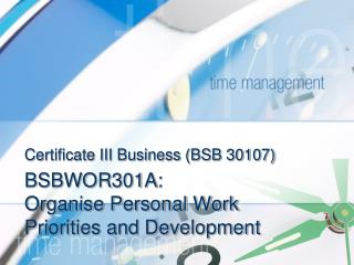 Certificate III Business (BSB 30107)