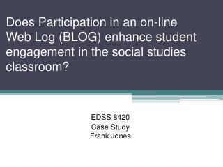 EDSS 8420 Case Study Frank Jones