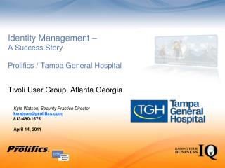 Identity Management –  A Success Story Prolifics / Tampa General Hospital