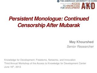 Persistent Monologue: Continued Censorship After Mubarak
