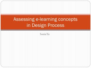 Assessing e-learning concepts in Design Process