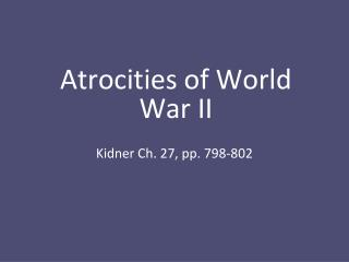 Atrocities of World War II