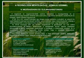 A TECHNOL GIA M RF LDK VEI   K MIKUS SZEMMEL  IV. MEZOGAZDAS G  S   LELMISZERBIZTONS G