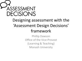 Designing assessment with the 'Assessment Design Decisions' framework