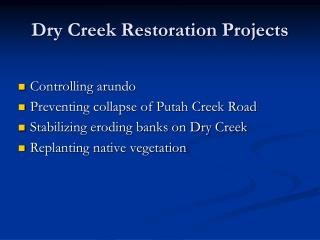 Dry Creek Restoration Projects