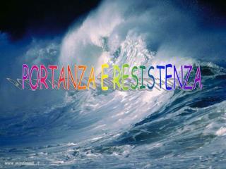 PORTANZA E RESISTENZA