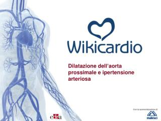 Dilatazione dell ' aorta prossimale e ipertensione arteriosa