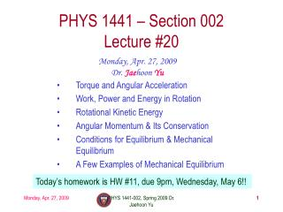PHYS 1441 – Section 002 Lecture #20