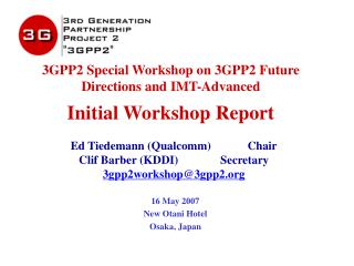 3GPP2 Special Workshop on 3GPP2 Future Directions and IMT-Advanced Initial Workshop Report