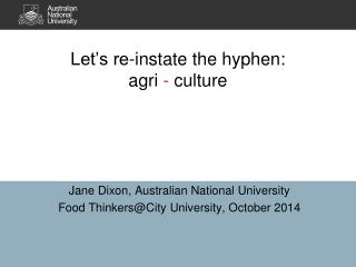 Let's re-instate the hyphen:  agri  -  culture