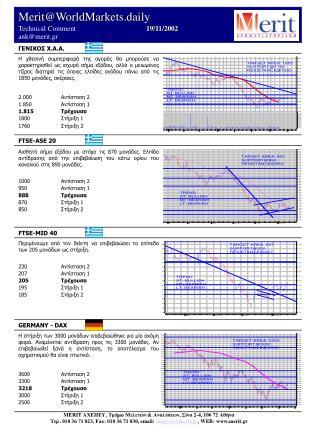 Merit@WorldMarkets.daily Technical Comment            19 / 11/2002          ank@merit.gr