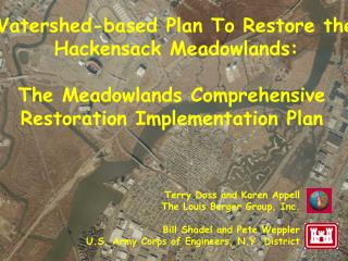Watershed-based Plan To Restore the  Hackensack Meadowlands:  The Meadowlands Comprehensive  Restoration Implementation
