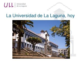 La Universidad de La Laguna, hoy