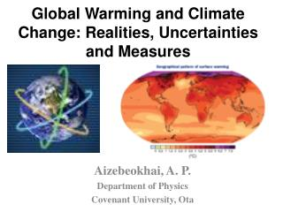 Global Warming and Climate Change: Realities, Uncertainties and Measures