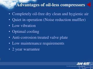 Advantages of oil-less compressors