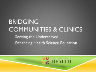 Bridging  Communities & Clinics