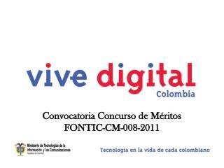 Convocatoria Concurso de Méritos FONTIC-CM-008-2011