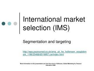 International market selection (IMS)