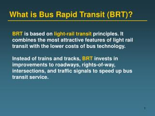 What is Bus Rapid Transit (BRT)?