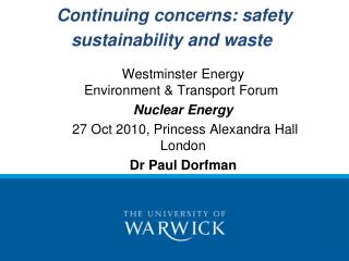 Continuing concerns: safety sustainability and waste