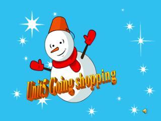 Unit5 Going shopping