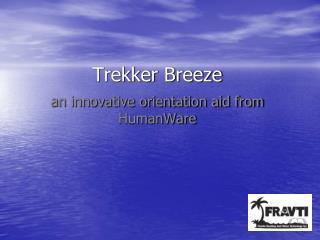 Trekker Breeze