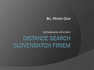 Distance Search slovenských firiem