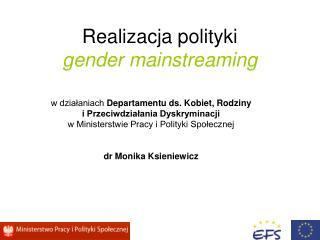 Realizacja polityki  gender mainstreaming