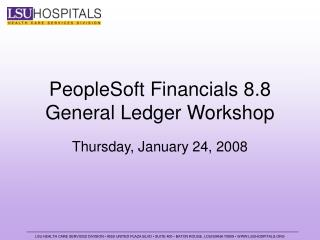 PeopleSoft Financials 8.8  General Ledger Workshop