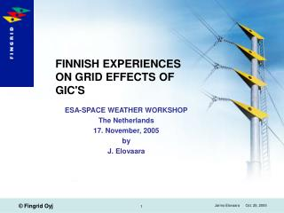 FINNISH EXPERIENCES ON GRID EFFECTS OF GICS