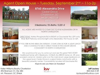 Agent Open House ~ Tuesday, September 2 nd  ~ 11a-2p