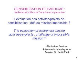 SENSIBILISATION ET HANDICAP : Méthodes et outils pour l'inclusion et la prévention