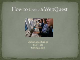 How to  Create  a WebQuest