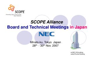 S COPE  Alliance Board  and  Technical Meeting s  in Japan