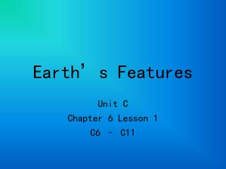 Earth s Features
