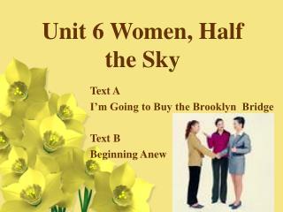 Unit 6 Women, Half the Sky