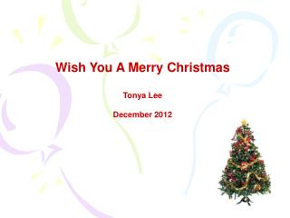 Wish You A Merry Christmas Tonya Lee December 2012