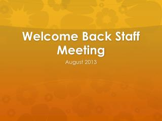 Welcome Back Staff Meeting