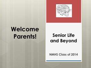 Senior Life and Beyond