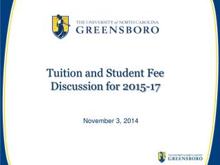 Tuition and Student Fee Discussion for  2015-17
