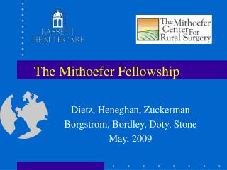 The Mithoefer Fellowship