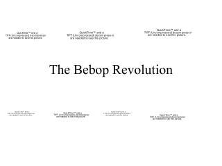 The Bebop Revolution
