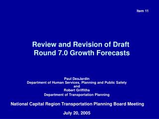 Review and Revision of Draft  Round 7.0 Growth Forecasts